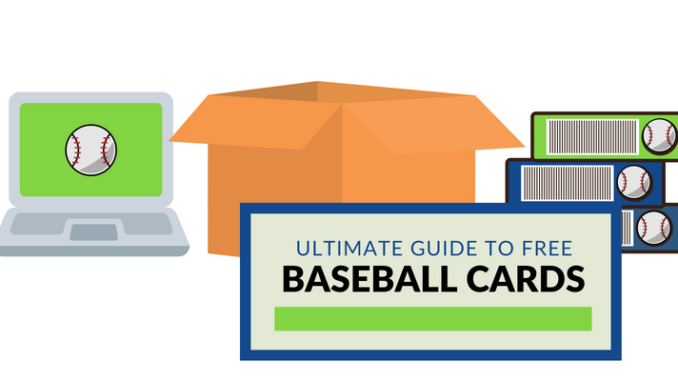 Ultimate Guide To Free Baseball Cards How To Ballcard Genius