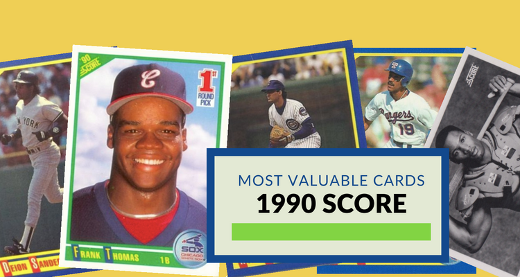 Most Valuable 1990 Score Baseball Cards Worth Money